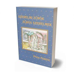 Pósa Ferenc - Szerelmi zűrök